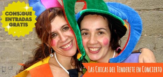 Consigue entradas para el concierto de Las Chicas del Tenderete