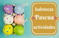 Especial ludotecas de Pascua