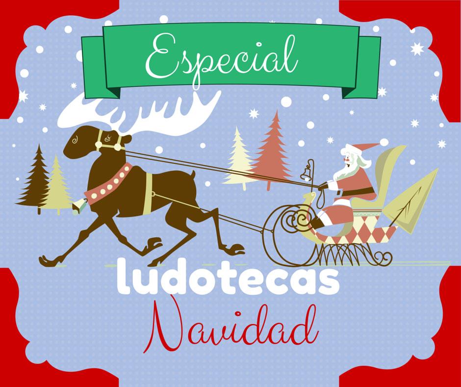 Ludotecas Navidad Logrono 2014