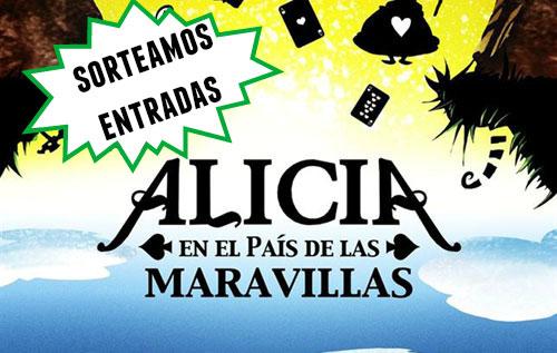 Ganadores entradas para el musical Alicia en el país de las maravillas