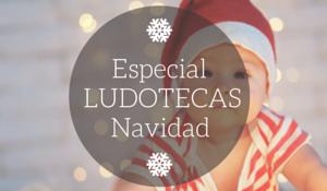 ludotecas Navidad