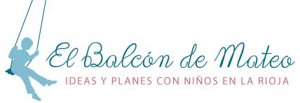 El Balcón de Mateo - Actividades con niños en La Rioja