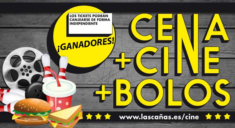 ¡Nombres de los ganadores! pack 'cine+cena+bolos' en Las Cañas