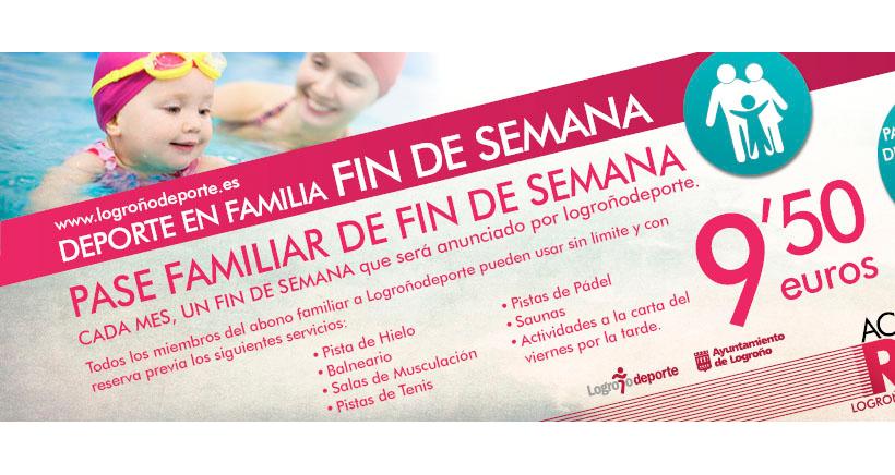 Promociones familiares de Logroño Deporte