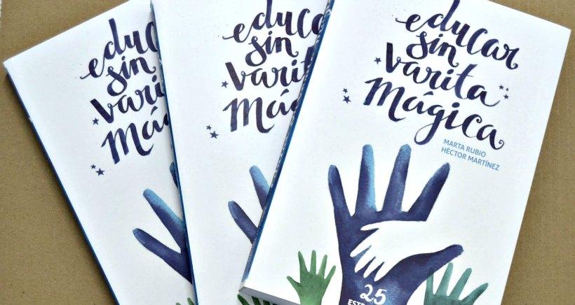 Presentación del libro 'Educar sin varita mágica' en Escolapios (entrada libre)