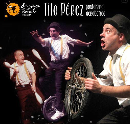 Tito Perez pantomima acrobatica