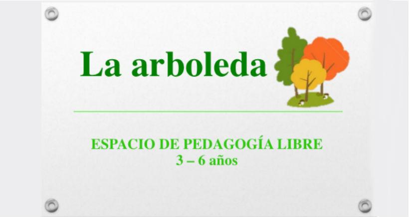 La Arboleda, nueva escuela de pedagogía libre para niños de 3-6 años