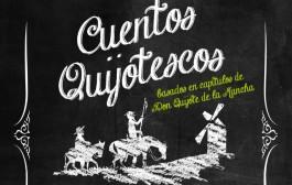 'Cuentos Quijotescos', espectáculo infantil en torno a la figura del Quijote