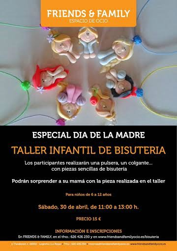 taller bisuteria friends and family