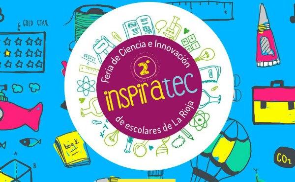 Inspiratec, concurso de ciencia e innovación para escolares
