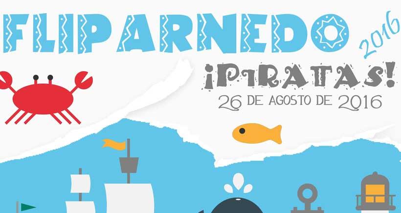 ¡Al abordaje, piratas! Festival infantil FLIPARNEDO 2016
