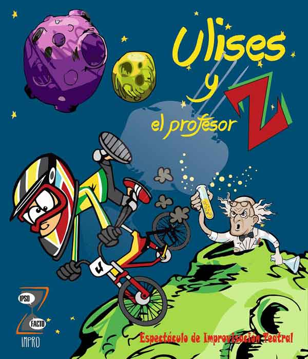 cartel-Ulises-y-el-profesor-Z,-teatro-improvisacion-Ipso-Facto-Impro