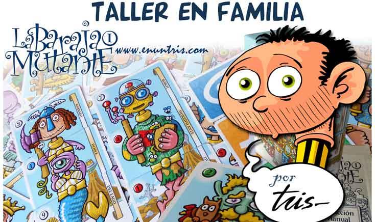 El humorista gráfico Tris realizará talleres para familias con su 'Baraja Mutante'