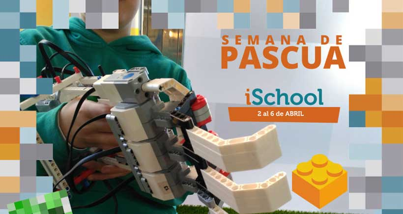 Campamentos tecnológicos de Semana Santa en iSchool