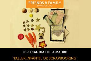 taller-de-scrap-en-Friends-and-family