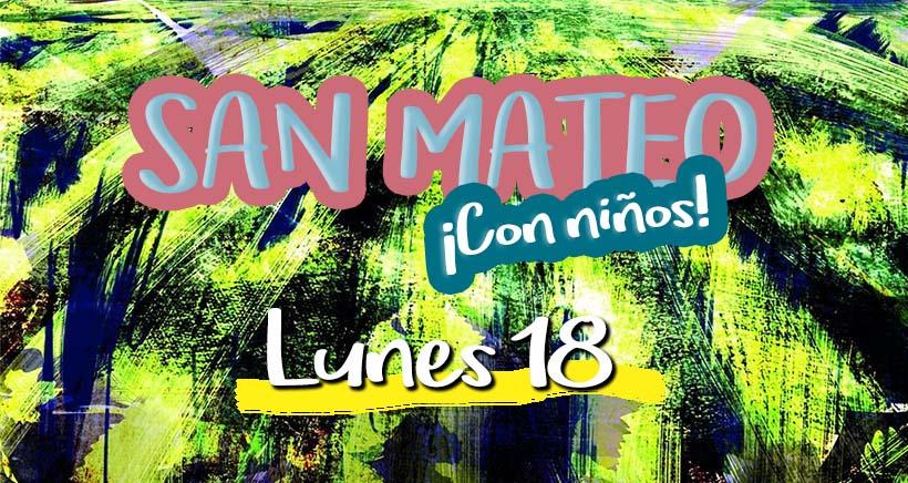 Lunes 18. Programa San Mateo 2017