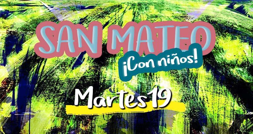 Martes 19. Programa San Mateo 2017