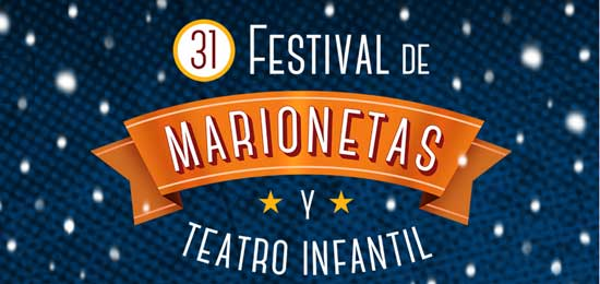 31 Festival de Marionetas y Teatro Infantil de Logroño