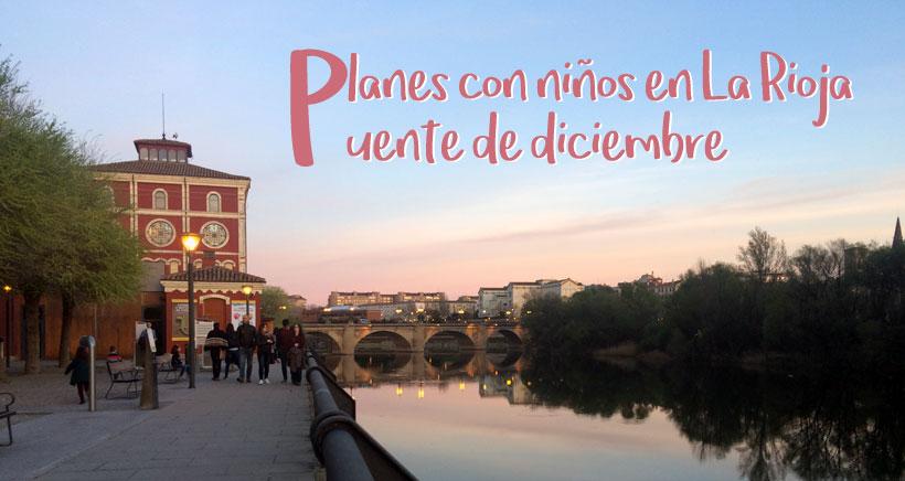 9 planes con niños en La Rioja para el Puente de Diciembre