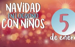 Navidad en Logroño: actividades para niños (viernes 5 de enero)