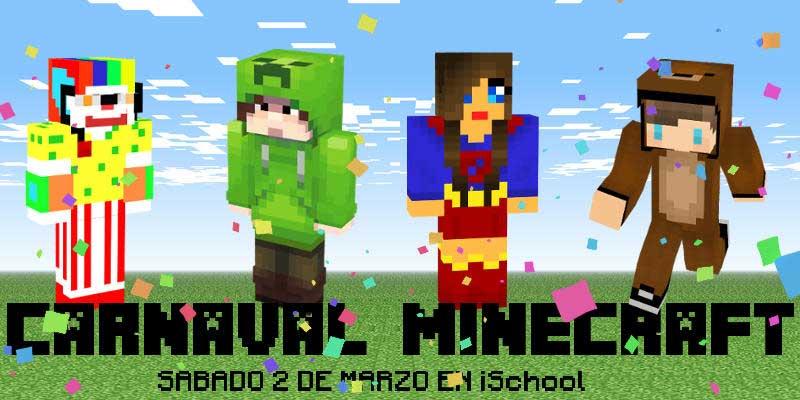Carnaval en iSchool con Minecraft ¿juegas?