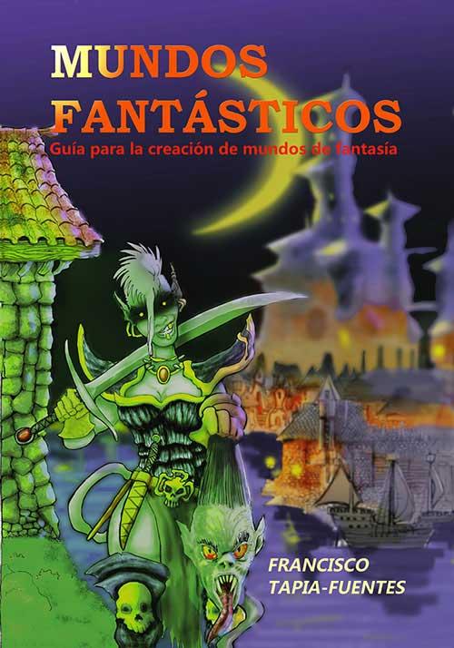 mundos-fantasticos_francisco-tapia