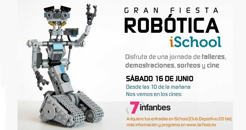 "iSchool celebra ""La gran fiesta robótica"" en Cines 7 Infantes"