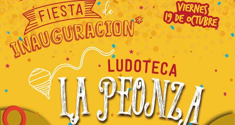 Ludoteca La Peonza te invita a su fiesta de inauguración