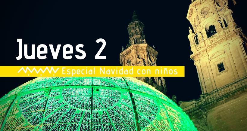 Navidad en Logroño: actividades para niños (jueves 2 de enero)
