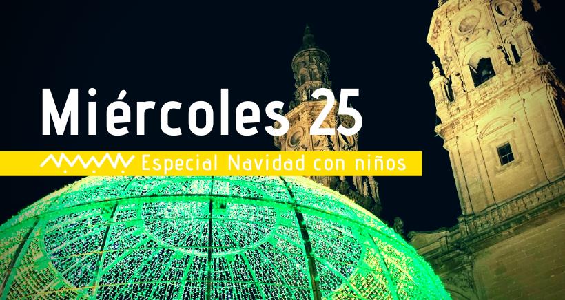 Navidad en Logroño: actividades para niños (miércoles 25 diciembre)