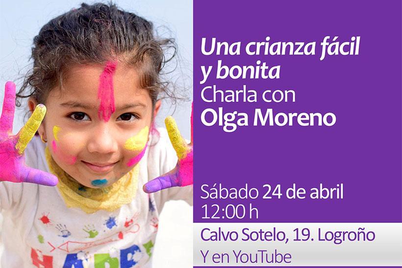 Una crianza fácil y bonita, charla con Olga Moreno en Santos Ochoa