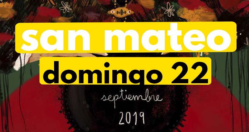 Domingo 22 de septiembre. Programa San Mateo 2019