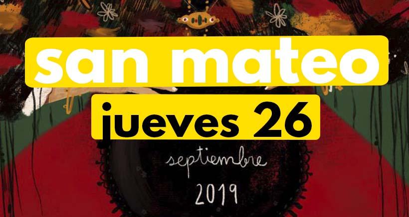 Jueves 26 de septiembre. Programa San Mateo 2019