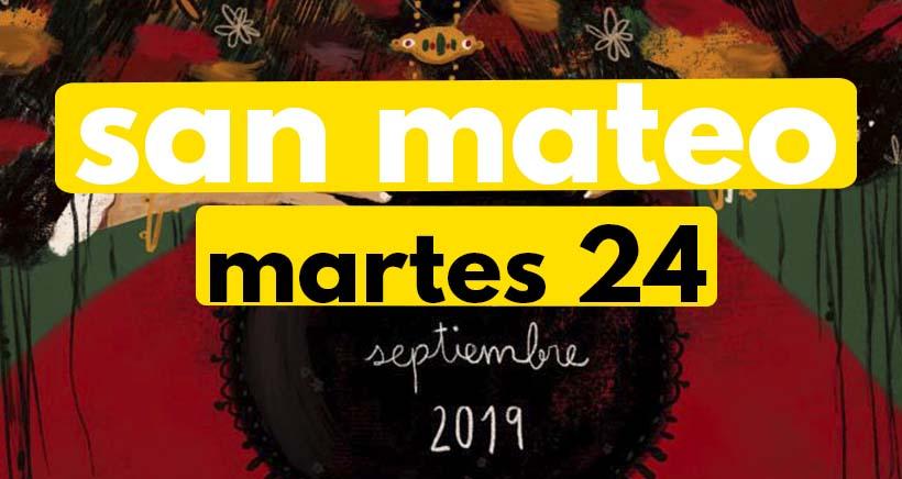 Martes 24 de septiembre. Programa San Mateo 2019