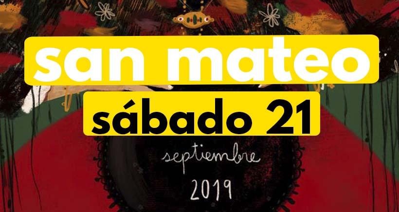Sábado 21 de septiembre. Programa San Mateo 2019