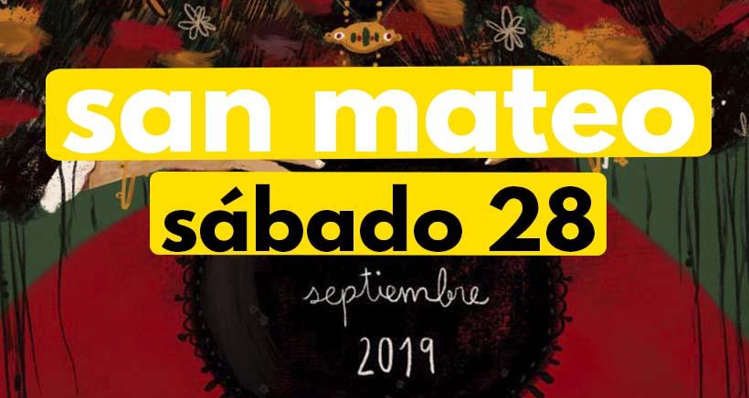 Sábado 28 de septiembre. Programa San Mateo 2019