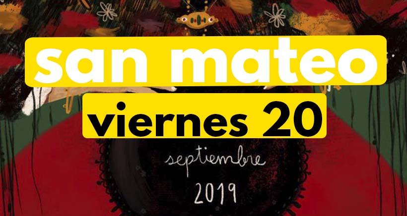 Viernes 20 de septiembre. Programa San Mateo 2019