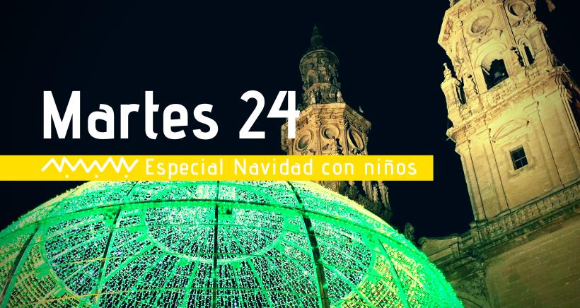Navidad en Logroño: actividades para niños (martes 24 diciembre)