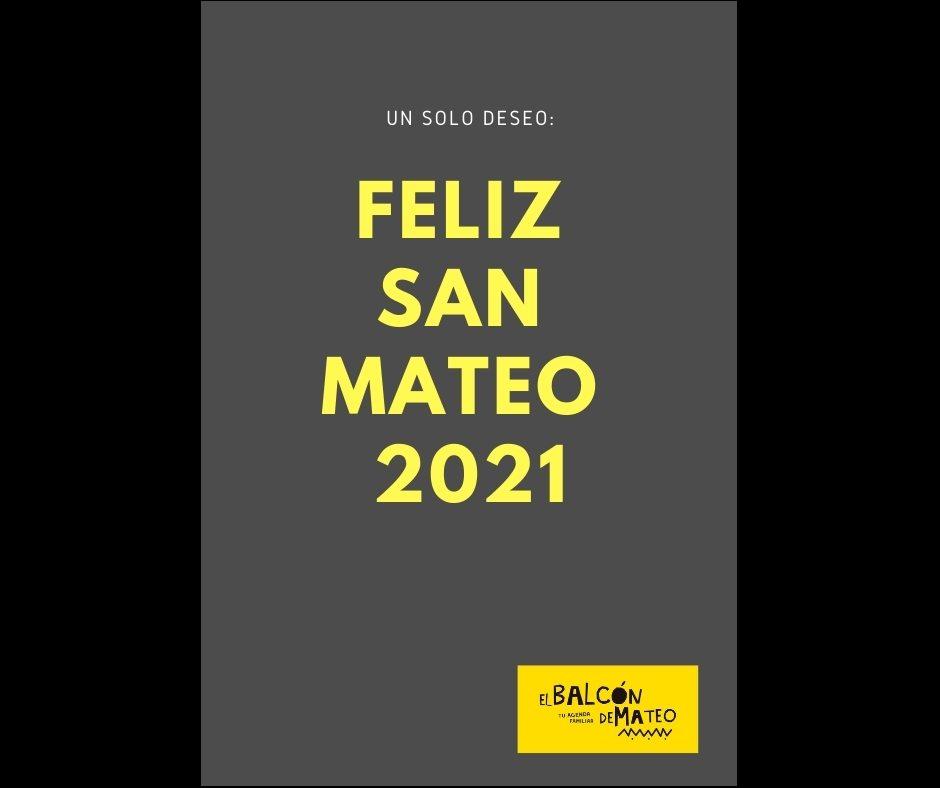 FELIZ SAN MATEO 2021