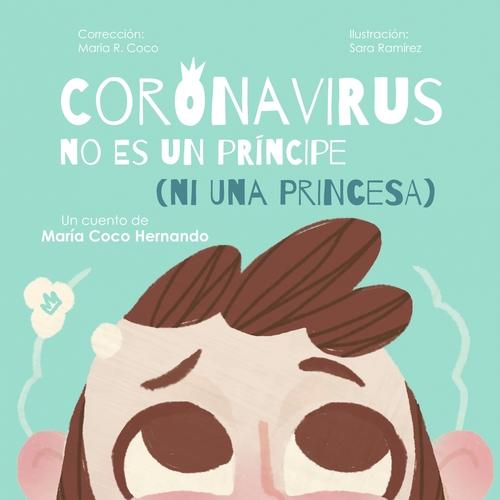 Coronavirus no es el nombre de un principe