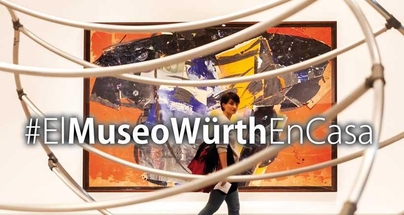 Este sábado, el Museo Würth entra a tu casa