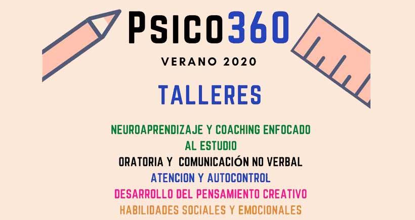 Psico 360 presenta los cursos de verano para potenciar sus capacidades y descubrir sus talentos